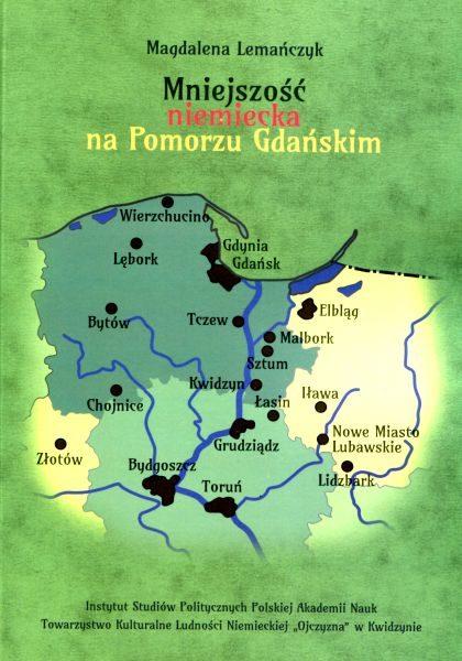 Mniejszość niemiecka na Pomorzu Gdańskim /Magdalena Lemańczyk