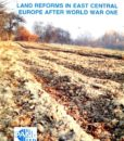 Land Reforms in Central-East Europe after World War I /Wojciech Roszkowski