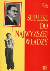 Supliki do najwyższej władzy /red. Marcin Kula