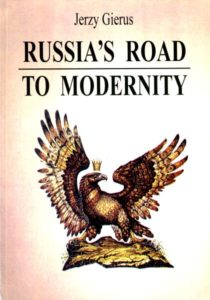 Russia's Road to Modernity /Jerzy Gierus