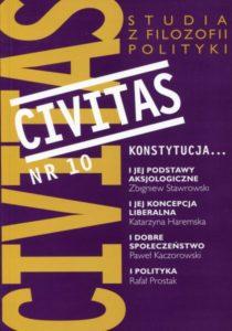 CIVITAS. Studia z filozofii polityki, Nr 10 (rocznik 2007) : Konstytucja ...
