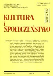 Kultura i Społeczeństwo, 2010 nr 1 : Kultura codzienności - codzienność społeczeństwa