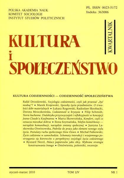 Kultura i Społeczeństwo, 2010 nr 1 : Kultura codzienności – codzienność społeczeństwa