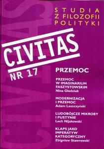 CIVITAS. Studia z filozofii polityki Nr 17 (rocznik 2015) : Przemoc