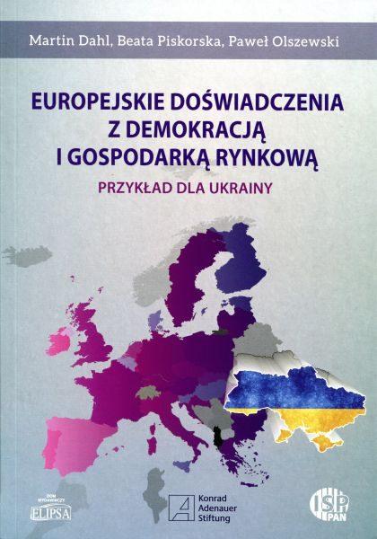 Europejskie doświadczenia z demokracją i gospodarką rynkową. Przykład dla Ukrainy