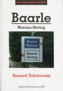Baarle-Nassau-Hertog (Europa w skali mikro) /Ryszard Żelichowski