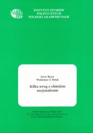 Kilka uwag o chińskim nacjonalizmie /Jerzy Bayer, Waldemar J. Dziak
