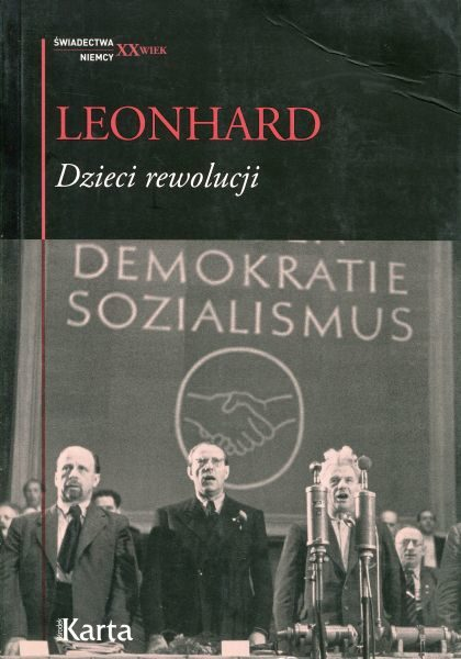 Dzieci rewolucji /Wolfgang Leonhard