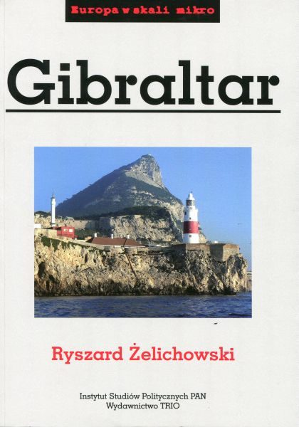Gibraltar (Europa w skali mikro) /Ryszard Żelichowski