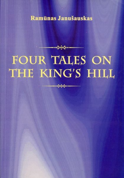 "Four Tales on the King's Hill. The ""Kaliningrad Puzzle"" in Lithuanian, Polish, Russian and Western Political Discourses"