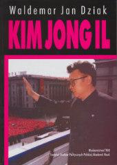 Kim Jong Il (biografia polityczna) /Waldemar J. Dziak