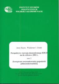 Perspektywy rozwoju ekonomicznego KRLD na tle reform z 2002 roku /Jerzy Bayer, Waldemar J. Dziak