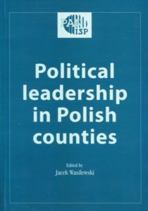 Political leadership in Polish counties /ed. Jacek Wasilewski
