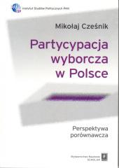 Partycypacja wyborcza w Polsce /Mikołaj Cześnik