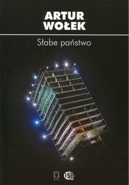 Słabe państwo /Artur Wołek