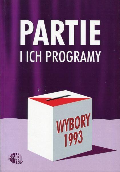 Wybory 1993. Partie i ich programy /red. Inka Słodkowska