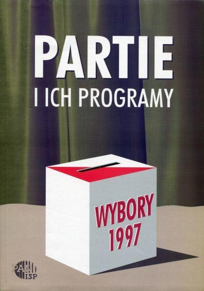 Wybory 1997. Partie i ich programy /red. Inka Słodkowska, Magdalena Dołbakowska