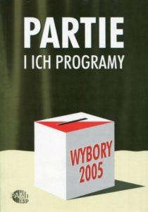 Wybory 2005. Partie i programy /red. Inka Słodkowska, Magdalena Dołbakowska
