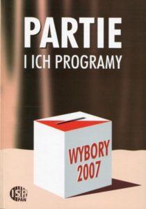 Wybory 2007. Partie i ich programy /red. Inka Słodkowska, Magdalena Dołbakowska