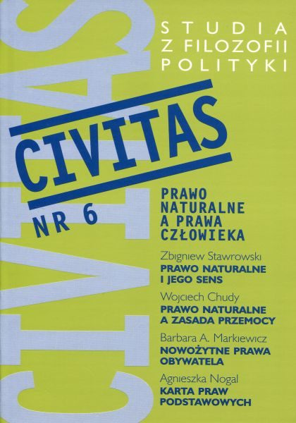 CIVITAS. Studia z filozofii polityki, nr 6 (rocznik 2002) : Prawo naturalne a prawa człowiekae a prawa człowieka