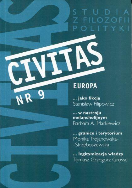 CIVITAS. Studia z filozofii polityki, nr 9 (rocznik 2006) : Europa