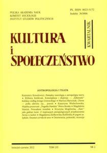 Kultura i Społeczeństwo, 2012 nr 2 : Antropologia i teatr
