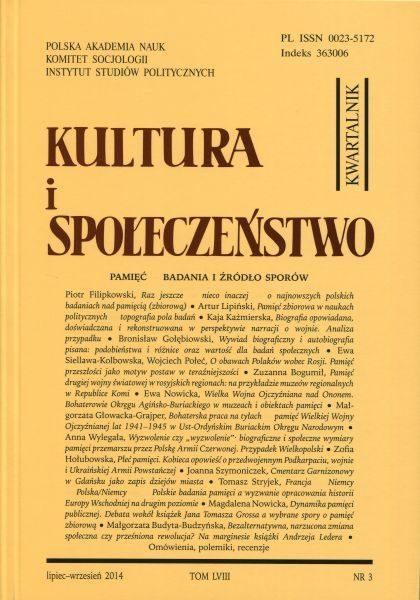 Kultura i Społeczeństwo, 2014 nr 3 : Pamięć – badania i źródło sporów