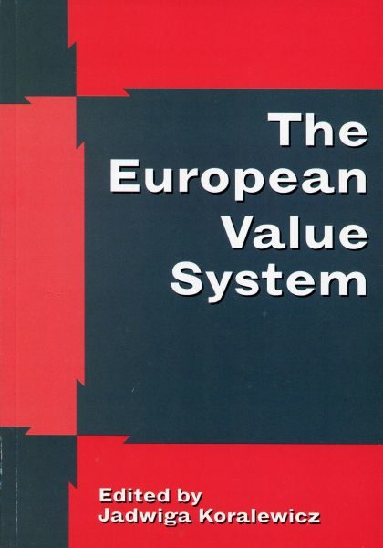 The European Value System /Jadwiga Koralewicz