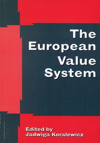 The European Value System /Jadwiga Koralewicz