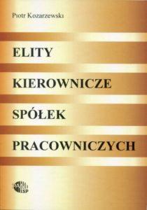 Elity kierownicze spółek pracowniczych /Piotr Kozarzewski