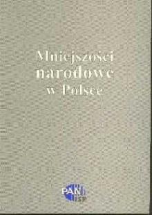 Mniejszości narodowe w Polsce 1944-1989 /red. Piotr Madajczyk