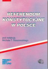 Referendum konstytucyjne w Polsce /Michał T. Staszewski