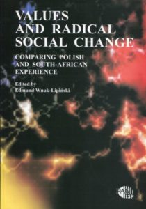 Values and Radical Social Change /Edmund Wnuk-Lipiński