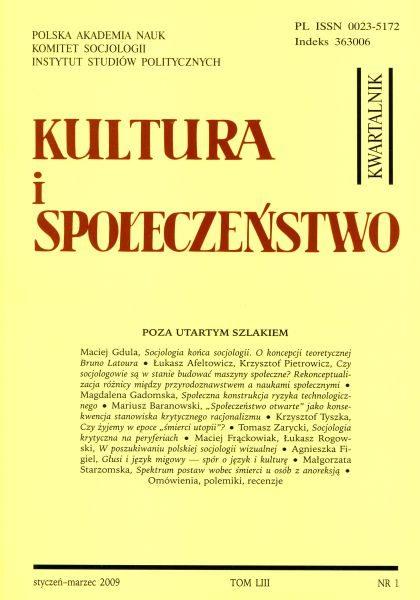 Kultura i Społeczeństwo, 2009 nr 1 : Poza utartym szlakiem