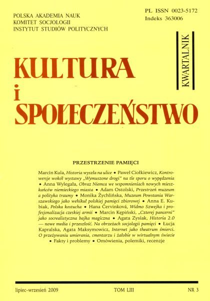 Kultura i Społeczeństwo, 2009 nr 3 : Przestrzenie pamięci