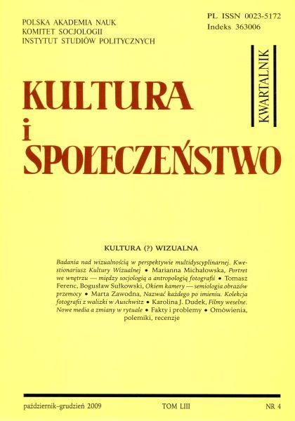 Kultura i Społeczeństwo, 2009 nr 4 : Kultura (?) wizualna