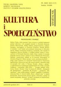 """""""Kultura i Społeczeństwo"""", 2011 nr 4 : Przeszłość i pamięć"""