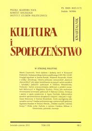Kultura i Społeczeństwo, 2013 nr 2 : W stronę polityki