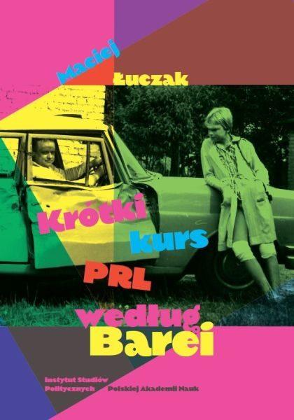 Krótki kurs PRL według Barei /Maciej Łuczak