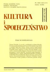 Kultura i Społeczeństwo, 2003 nr 1 : Żyjąc we wspólnotach