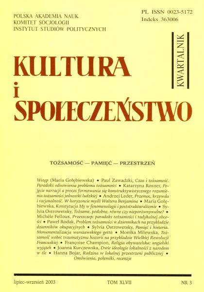Kultura i Społeczeństwo, 2003 nr 3 : Tożsamość – Pamięć – Przestrzeń