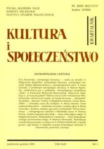Kultura i Społeczeństwo, 2005 nr 4 : Antropologia i sztuka