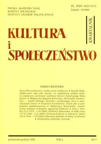 Kultura i Społeczeństwo, 2006 nr 4 : Ciało i kultura