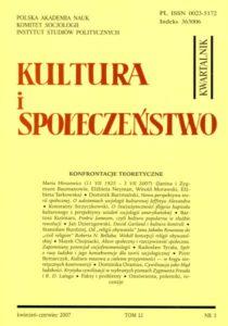 Kultura i Społeczeństwo, 2007 nr 3 : Konfrontacje teoretyczne