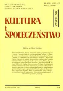 Kultura i Społeczeństwo, 2007 nr 4 : Okiem antropologa