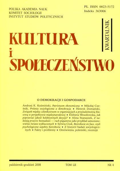Kultura i Społeczeństwo, 2008 nr 4 : O demokracji i gospodarce