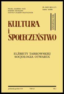 """""""Kultura i Społeczeństwo"""", 2016 nr 4 : Elżbiety Tarkowskiej socjologia otwarta"""