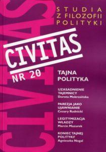 CIVITAS. Studia z filozofii polityki, nr 20 (rocznik 2017) : Tajna polityka