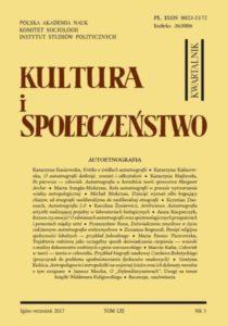 Kultura i Społeczeństwo, 2017 nr 3 : Autoetnografia