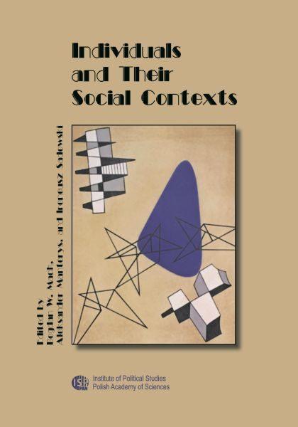 Individuals and Their Social Contexts /edited by Bogdan W. Mach, Aleksander Manterys and Ireneusz Sadowski
